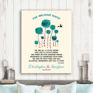 1 Year First Anniversary Gift Dr. Seuss Personalized Truffula Trees We Are All A Little Weird Quote Custom Print Paper Canvas Metal #1470